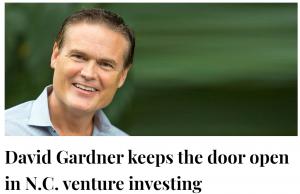 David Gardner keeps the door open in N.C. venture investing